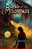 Song of the Mountain, Michelle Isenhoff, 1497466148