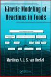 Kinetic Modelling of Reactions in Foods, Van Boekel Tiny Staff, 1574446142