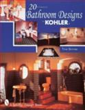20th Century Bathroom Design by Kohler, Tina Skinner, 0764306146