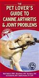 Canine Arthritis and Joint Problems, Schulz, Kurt and Holsworth, Ian, 1416026142