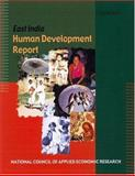 East India Human Development Report, National Council of Applied Economic Research, 0195666143