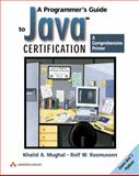 A Programmers Guide to Java Certification : A Comprehensive Primer, Mughal, Khalid Azim and Rasmussen, Rolf, 0201596148