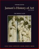 Janson's History of Art : The Middle Ages, Davies, Penelope J. E. and Denny, Walter B., 0205176143