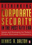 Rethinking Corporate Security in the Post 9/11 Era 9780750676144