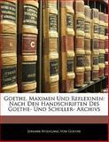 Goethe Maximen und Reflexinen, Silas White, 1141936143