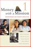 Money with a Mission, Volume 1, James Copestake and Martin Greely, 1853396141