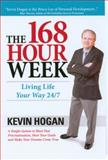 The 168 Hour Week, Kevin Hogan, 1934266140
