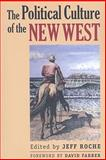 Political Culture of the New West, , 0700616144