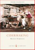 Cidermaking, Michael B. Quinion, 0852636148