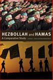 Hezbollah and Hamas : A Comparative Study, Gleis, Joshua L. and Berti, Benedetta, 1421406144