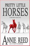 Pretty Little Horses, Annie Reed, 1469956144
