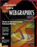 Comprehensive Guide to Corelweb Graphics Suite, Gray, Daniel and Stanley, 1566046149