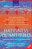 Happiness Quantified : A Satisfaction Calculus Approach, Van Praag, Bernard and Ferrer-I-Carbonell, Ada, 0199226148