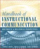 Handbook of Instructional Communication : Rhetorical and Relational Perspectives, Mottet, Timothy P. and Richmond, Virginia P., 0205396143