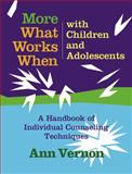 More What Works When with Children and Adolescents (Book and CD) 9780878226146
