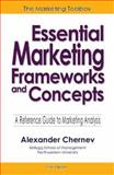 Essential Marketing Frameworks and Concepts, Chernev, Alexander, 097630614X