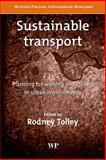 Sustainable Transport : Planning for Walking and Cycling in Urban Environments, , 1855736144