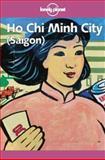 Ho Chi Minh City (Saigon), Mason Florence and Robert Storey, 0864426143