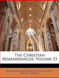 The Christian Remembrancer, James Bowling Mozley and William Scott, 1146026145