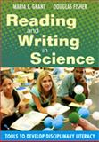 Reading and Writing in Science : Tools to Develop Disciplinary Literacy, Fisher, Douglas, 1412956145
