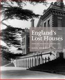 England's Lost Houses, Giles Worsley, 1845136144