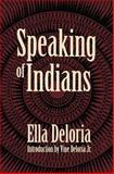 Speaking of Indians 0th Edition