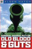 General George Patton, Alden Hatch, 1402736142
