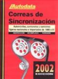 2002 Timing Belts Manual : Domestic/Imports 1985-2001, Chilton, 1893026140