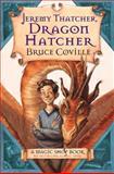 Jeremy Thatcher, Dragon Hatcher, Bruce Coville, 0152046143