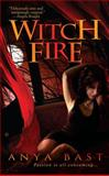 Witch Fire, Anya Bast, 0425216144