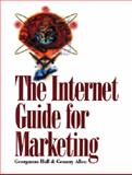 The Internet Guide for Marketing, Hall, Georganna and Allen, Gemmy, 0538866144