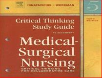 Medical-Surgical Nursing : Critical Thinking for Collaborative Care, Ignatavicius, Donna D. and Workman, M. Linda, 0721606148