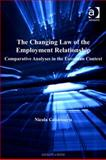 The Changing Law of the Employment Relationship Comparative Analyses in the European Context, Countouris, Nicola, 0754686140