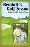 Kendall's Golf Lesson, Latorial Faison, 1495276147