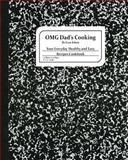 OMG Dad's Cooking, Eran Iohan, 150035614X