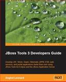 JBoss Tools 3 Developers Guide, Leonard, Anghel, 1847196144