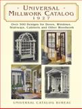 Universal Millwork Catalog 1927, Universal Catalog Bureau, 0486426157