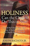 Holiness, Joseph Bachota Jr., 0595636152