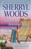 Home to Seaview Key, Sherryl Woods, 1410466159