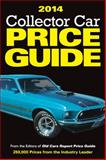 2014 Collector Car Price Guide, Old Cars Report Price Guide Editors, 1440236151
