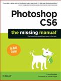 Photoshop Cs6 : The Missing Manual, Snider, Lesa, 1449316158