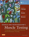 Daniels and Worthingham's Muscle Testing : Techniques of Manual Examination and Performance Testing, Montgomery, Jacqueline and Avers, Dale, 1455706159