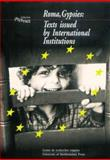 Roma, Gypsies Vol. 5 : Texts Issued by International Institutions, Danbakli, Marielle, 1902806158