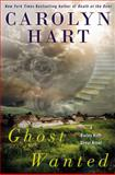 Ghost Wanted, Carolyn G. Hart, 042526615X