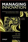 Managing Innovation : Integrating Technological, Market, and Organizational Change, Tidd, Joe and Bessant, John R., 0471496154
