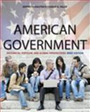 American Government : Historical, Popular, and Global Perspectives, Brief Edition, Dautrich, Kenneth and Yalof, David A., 0495566152