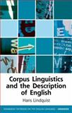 Corpus Linguistics and the Description of English, Lindquist, Hans, 0748626158