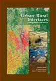 Urban-Rural Interfaces : Linking People and Nature, David N. Laband, B. Graeme Lockaby, Wayne Zipperer, 0891186158