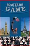 Masters of the Game, Paulina K. Dennis, 1475976151