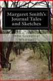 Margaret Smith's Journal Tales and Sketches, John Greenleaf Whittier, 1499666152